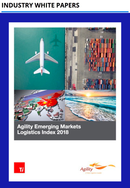 Agility Emerging Markets Logistics Index 2018